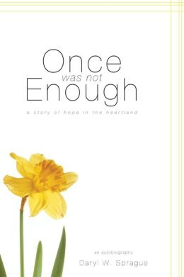 Once Was Not Enough