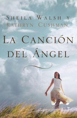La cancion del angel