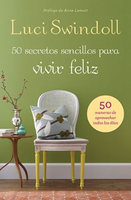 50 Secretos sencillos para vivir feliz