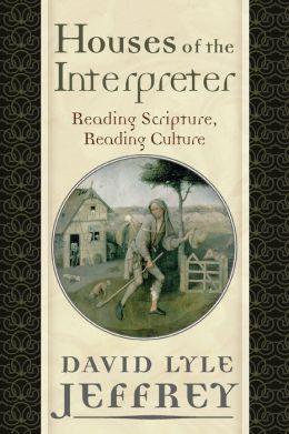 Houses of the Interpreter: Reading Scripture, Reading Culture