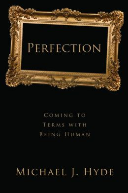 Perfection: Coming to Terms with Being Human