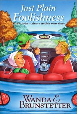 Just Plain Foolishness (Rachel Yoder Series #6)