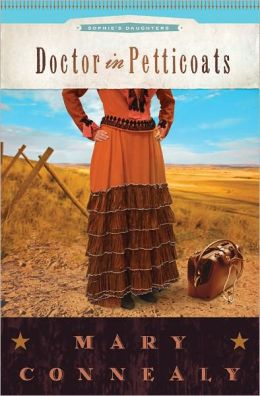 Doctor in Petticoats (Sophie's Daughters Series #1)