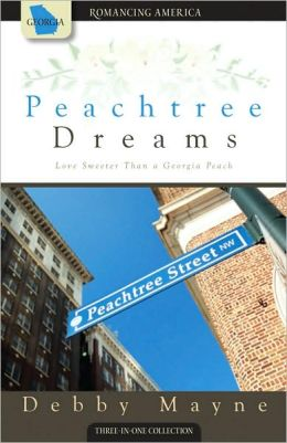 Peachtree Dreams: Love Sweeter Than a Georgia Peach