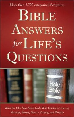 Bible Answers for Life's Questions