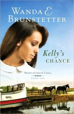 Kelly's Chance (Brides of Lehigh Canal Series #1)