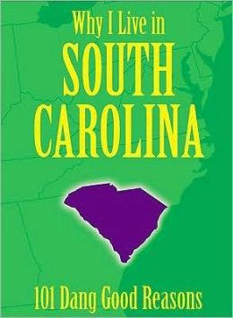 Why I Live in South Carolina