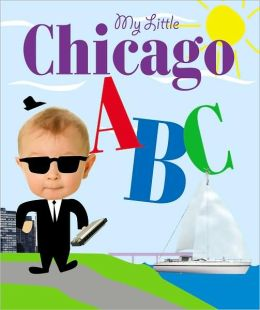 My Little Chicago ABC