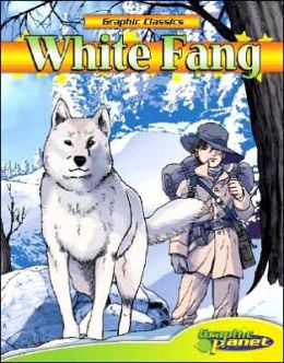 White Fang (Graphic Classics Series)