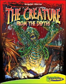 The Creature from the Depths (ABDO Graphic Horror Series)