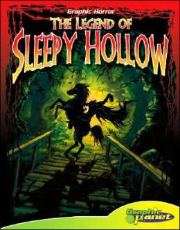 The Legend of Sleepy Hollow (ABDO Graphic Horror Series)