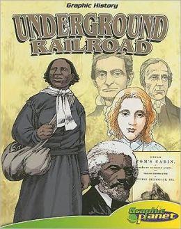 Underground Railroad [With Book]