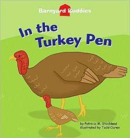 In the Turkey Pen