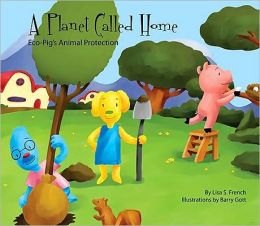 A Planet Called Home: Eco-Pig's Animal Protection