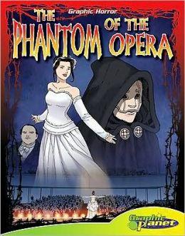 The Phantom of the Opera Graphic Horror Edition