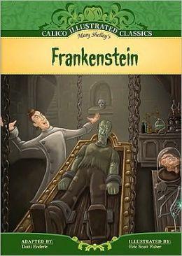 Frankenstein (Calico Illustrated Classics Series)