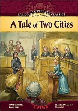 A Tale of Two Cities (Calico Illustrated Classics Series)