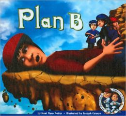 Plan B (The Adventures of Marshall and Art Series)