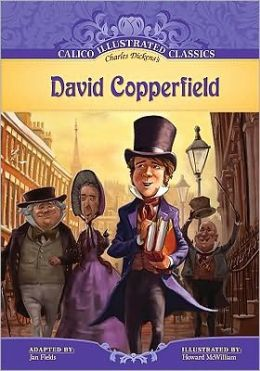 David Copperfield (Calico Illustrated Classics Series)