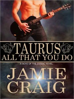 Taurus: All That You Do [Boys Of The Zodiac]