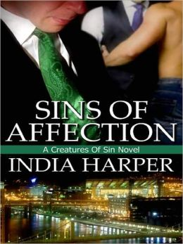 Sins Of Affection [A Creatures Of Sin Novel]