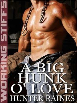 A Big Hunk O' Love