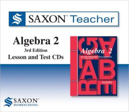 Saxon Algebra 2: Homeschool Teacher Kit Third Edition 2008