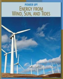 Energy from Wind, Sun, and Tides
