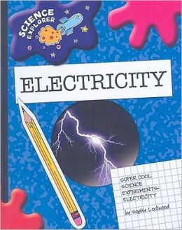Super Cool Science Experiments: Electricity