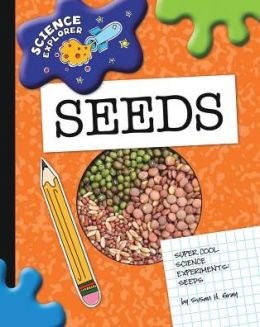 Super Cool Science Experiments: Seeds