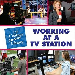 Working at a TV Station
