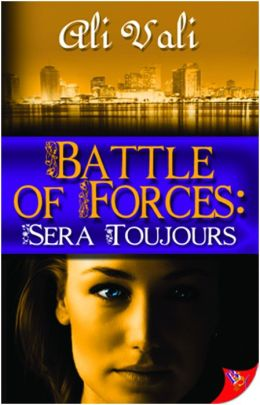 Battle of Forces: Sera Toujours