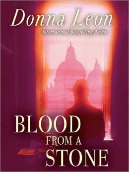 Blood from a Stone (Guido Brunetti Series #14)