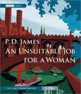 An Unsuitable Job for a Woman: A BBC Radio 4 Full-Cast Dramatisation