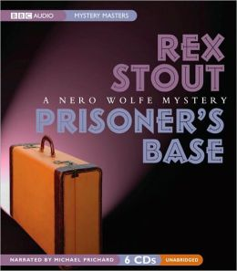 Prisoner's Base (Nero Wolfe Series)