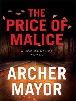The Price of Malice (Joe Gunther Series #20)