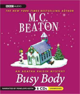Busy Body (Agatha Raisin Series #21)