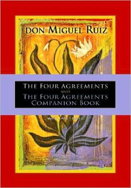The Four Agreements and the Four Agreements Companion Book