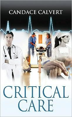 Critical Care (Mercy Hospital Series #1)