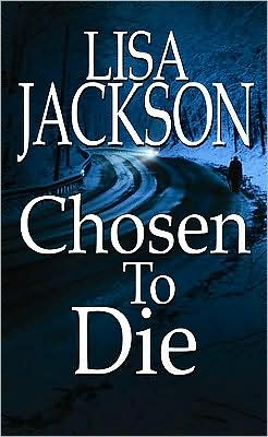 Chosen to Die (Montana 'To Die' Series #2)