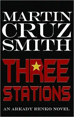 Three Stations (Arkady Renko Series #7)