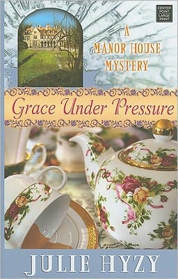 Grace under Pressure (Manor House Mystery Series #1)