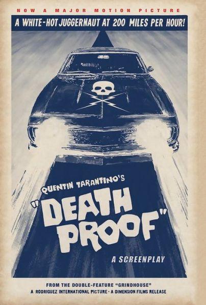 Death Proof: A Screenplay