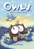 Book Cover Image. Title: Owly Volume 2:  Just A Little Blue, Author: Andy Runton