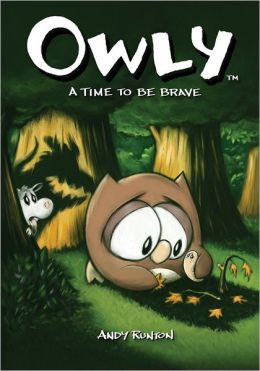 A Time to Be Brave (Owly Series #4)