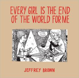 Every Girl Is The End Of The World For Me