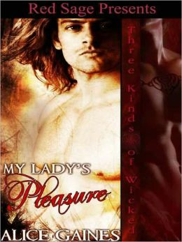 My Lady's Pleasure: Three Kinds of Wicked Series Book 11