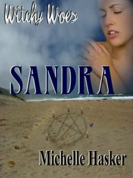 Sandra [Witchy Woes Book 5]