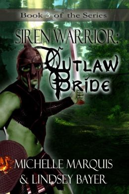 Outlaw Bride [SirenWarrior Series Book 3]