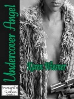 Undercover Angel [Incognito Series Book 7]